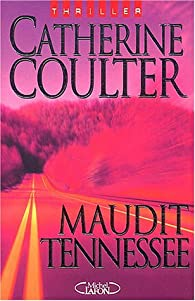 Maudit Tennessee par Catherine Coulter