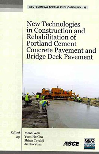 [New Technologies in Construction and Rehabilitation of Portland Cement Concrete Pavement and Bridge Deck Pavement] (By: Moon Won) [published: January, 2010] ebook