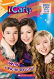 iWant a World Record! (iCarly) by Ms. Laurie McElroy (2009-05-01)