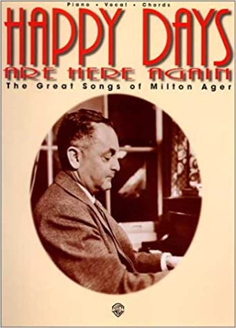 Happy Days Are Here Again: The Great Songs of Milton Ager