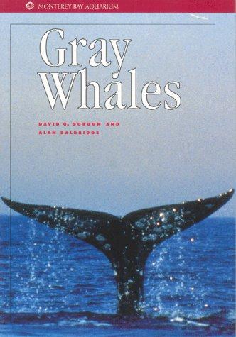 Gray Whales  Monterey Bay Aquarium Natural History Series