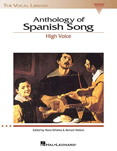 Library Series Vocal - Anthology of Spanish Song - High Voice (The Vocal Library Series) (English and Spanish Edition)