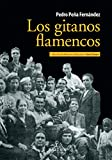 img - for Los gitanos flamencos book / textbook / text book