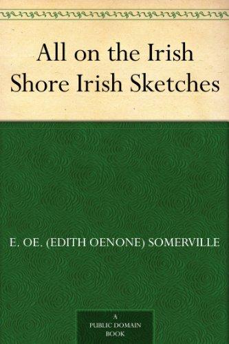 All on the Irish Shore Irish Sketches