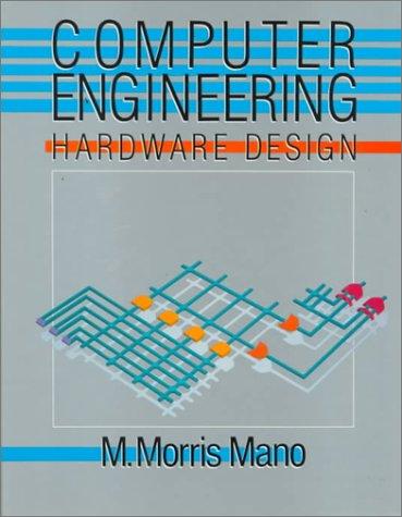 Computer Engineering: Hardware Design