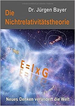 Book Die Nichtrelativitätstheorie: Neues Denken verändert die Welt