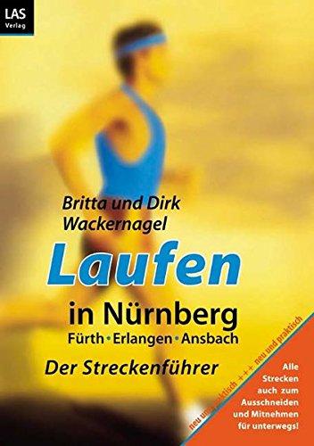 Laufen in Nürnberg: Der Streckenführer