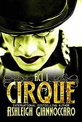 Cirque: Act 1