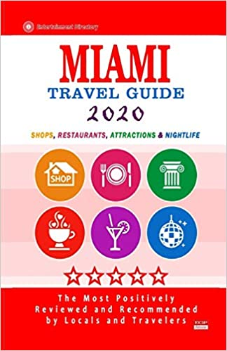 Best Restaurants In Miami 2020 Miami Travel Guide 2020: Shops, Arts, Entertainment and Good