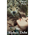 The Alpha's Debt (Ths Alpha's Destiny Book 1)