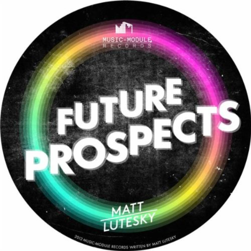 Mix Module (Future Prospects (Original Mix))
