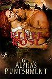 The Alpha's Punishment: A Billionaire Shifter Short Story (Alpha Doms Book 2)