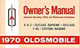 1970 Olds Reprint Owner's Manual 70 442, Cutlass, Supreme and F-85 F85