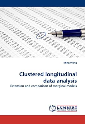 Clustered Longitudinal Data Analysis: Ming Wang MD: Amazon