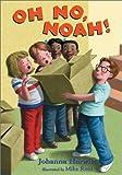 Oh No, Noah!, Johanna Hurwitz, 1587171333