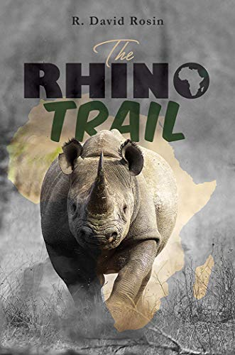 The The Rhino Trail by R. David Rosin travel product recommended by Alisha Billmen on Lifney.
