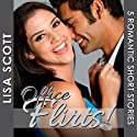 Office Flirts! 5 Romantic Short Stories: The Flirts! Short Story Collections Audiobook by Lisa Scott Narrated by Tamara McDaniel