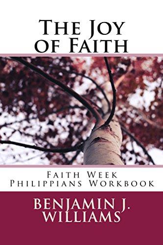 The Joy of Faith: Faith Week Philippians Workbook (Faith Week Workbooks)