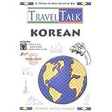 Traveltalk Korean: Travel Survival Kit. 1 Cassette, Audio Guide & Book