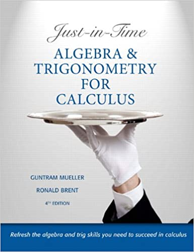 Just in time algebra and trigonometry for calculus 4th edition just in time algebra and trigonometry for calculus 4th edition 4th edition fandeluxe Choice Image