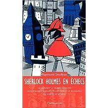 SHERLOCK HOLMES EN ECHECS