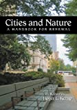 Cities and Nature, , 0786422149