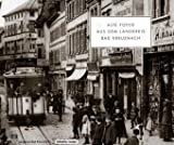 Alte Fotos aus dem Landkreis Bad Kreuznach
