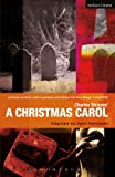 Image of Charles Dickens' A Christmas Carol: Improving Standards in English through Drama at Key Stage 3 and GCSE (Critical Scripts)