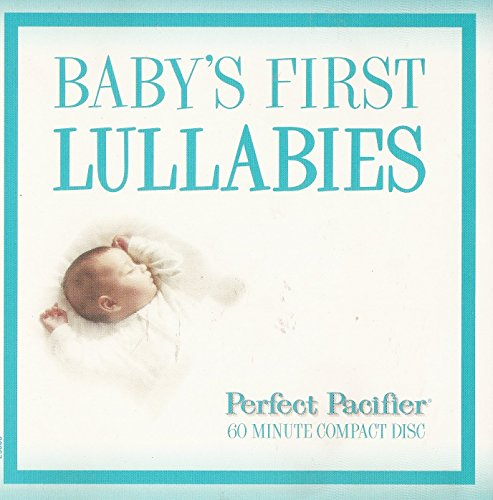 Perfect Pacifier: Baby's First Lullabies