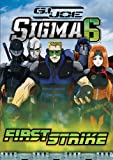 G.I. Joe Sigma 6 - First Strike