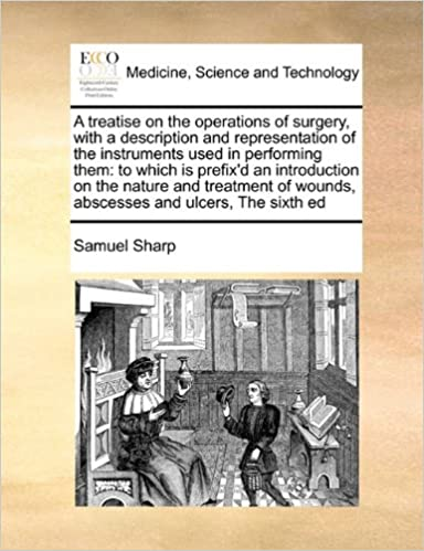 A treatise on the operations of surgery, with a description
