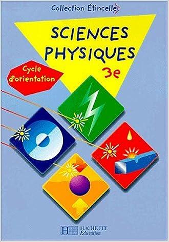 Lire un Sciences physiques, 3e, cycle d'orientation pdf ebook