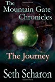 The Journey, Seth Scharon, 1492855995