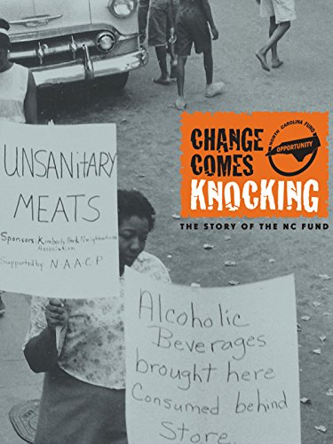 Change Comes Knocking: The Story of the North Carolina Fund