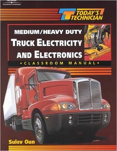 Todays technician medium heavy duty truck electricity todays technician medium heavy duty truck electricity electronics shop manual classroom manual sulev oun 9780827370067 amazon books fandeluxe Choice Image