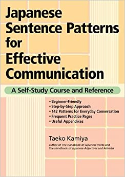 Image result for Japanese Sentence Patterns for Effective Communication: A Self-Study Course and Reference
