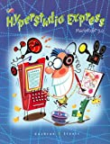 Hyperstudio Express Macintosh 3. 0, David W. Cochran and Robert A. Staats, 0538665580