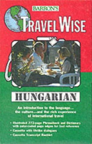 Barron's Travelwise Hungarian (Travelwise Language)