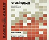 img - for By Francis Chan, Preston Sprinkle: Erasing Hell: What God said about eternity, and the things we made up [Audiobook] book / textbook / text book