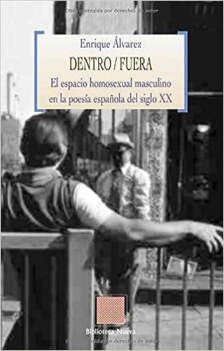 Dentro/Fuera: El espacio homosexual masculino en la poesía ...