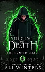 Flirting With Death: The Hunted Series: A short story