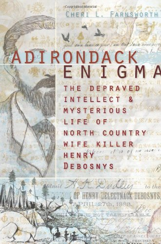 Adirondack Enigma:: The Depraved Intellect and Mysterious, used for sale  Delivered anywhere in USA