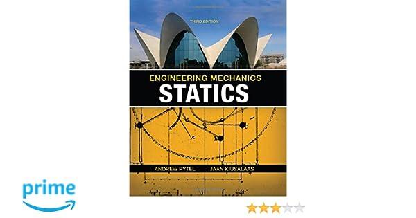Amazon engineering mechanics statics 9780495244691 andrew amazon engineering mechanics statics 9780495244691 andrew pytel jaan kiusalaas books fandeluxe Image collections