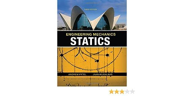 Amazon engineering mechanics statics 9780495244691 andrew amazon engineering mechanics statics 9780495244691 andrew pytel jaan kiusalaas books fandeluxe Gallery