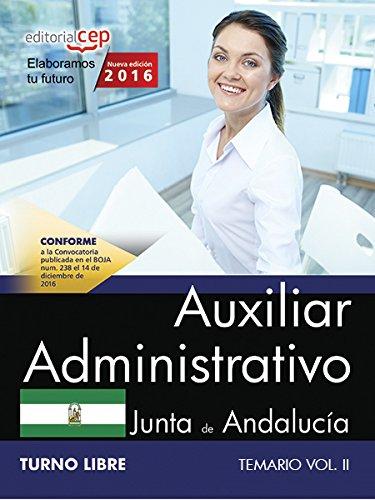 Auxiliar Administrativo (Turno Libre). Junta de Andalucía. Temario Vol. II. Editorial CEP