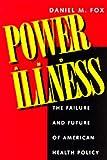 Power and Illness, Daniel M. Fox, 0520201515