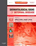 img - for Dermatological Signs of Internal Disease: Expert Consult - Online and Print, 4e book / textbook / text book