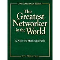 The Greatest Networker in the World - 20th Anniversary Edition