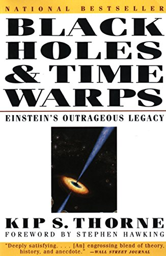 Black Holes & Time Warps: Einstein's Outrageous Legacy (Commonwealth Fund Book Program)