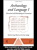 Archaeology and Language, Matthew Briggs, 0415100542